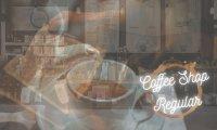 Coffee Shop Regular