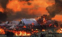 The village burns!