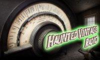 Haunted Vintage Radio