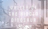 Wandering the Valley of the Hidden Dinosaur